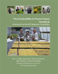 Sustainability In Prisons Project Handbook:Protocols For The Spp Network, 1S